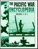 The Pacific War Encyclopedia, Vol. 1: A-L (0816034370) by Dunnigan, James F.