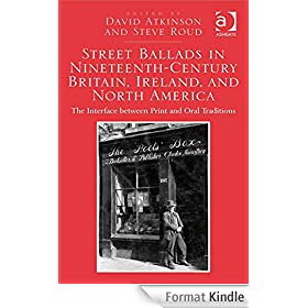 Street Ballads in Nineteenth-Century Britain, Ireland, and North America