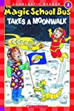 img - for The Magic School Bus Takes a Moonwalk (Scholastic Reader, Level 2) book / textbook / text book