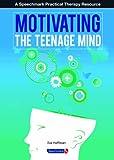 Motivating the Teenage Mind (0863889182) by Hoffman, Eva