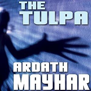 The Tulpa: A Novel of Fantasy Audiobook