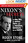 Nixon's Secrets: The Rise, Fall, and...