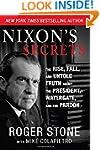 Nixon's Secrets: The Rise, Fall, and...