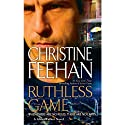 Ruthless Game (       UNABRIDGED) by Christine Feehan Narrated by Tom Stechschulte