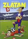 Dans la peau de Zlatan tome 2