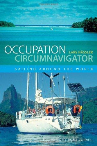 Occupation Circumnavigator: Sailing Around the World