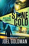 Stone Cold: An Alex Stone Thriller (The Alex Stone Thrillers)