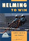 img - for Helming to Win (Sail to Win) by Ian Pinnell (1994-07-19) book / textbook / text book
