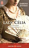 HUSSARDS DE HALSTEAD HALL T.05 : LADY CELIA