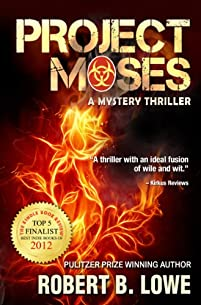 Project Moses by Robert B. Lowe ebook deal