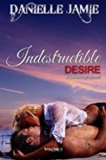 Indestructible Desire (A Savannah Novel) (The Savannah Series)