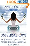 Universal Laws: 18 Powerful Laws  & The Secret Behind Manifesting Your Desires (Finding Balance) (Volume 1)