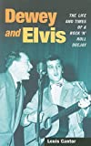 img - for Dewey and Elvis: The Life and Times of a Rock 'n' Roll Deejay (Music in American Life) book / textbook / text book
