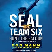 SEAL Team Six: Hunt the Falcon | Don Mann, Ralph Pezzullo