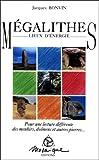 Mégalithes - Lieux d'énergie