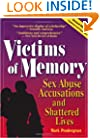 Victims of Memory: Sex Abuse Accusations and Shattered Lives