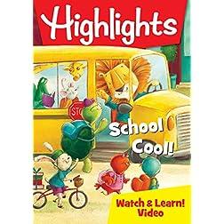 Highlights: School Cool!