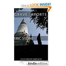 GRAVE IMPORTS (The Ray Sharp Novels)