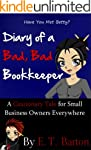 Diary of a Bad, Bad Bookkeeper:  A Ca...