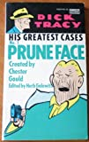 Pruneface (Dick Tracy: His Greatest Cases, #1)