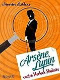Ars�ne Lupin contre Herlock Sholm�s