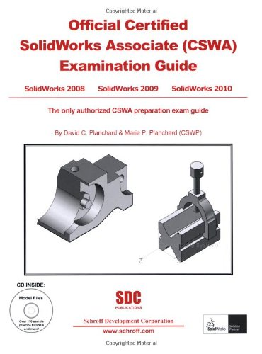 Official Certified SolidWorks Associate (CSWA) Examination Guide