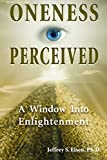 img - for Oneness Perceived: A Window into Enlightenment (Omega Book) by Jeffrey S. Eisen (2003-09-30) book / textbook / text book