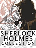 Image of Sherlock Holmes Collection: 4 Novels, 58 Stories, A Study in Scarlet, The Sign of the Four, The Hound of the Baskervilles, Valley of Fear, Adventures of Sherlock Holmes, Return of Sherlock Holmes MORE