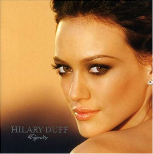 Hilary Duff - Dignity - Remix EP - Zortam Music