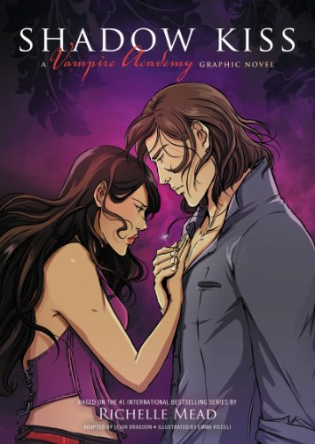 Richelle Mead - Shadow Kiss: A Graphic Novel (Vampire Academy)