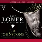 The Loner: The Devil's Badland | [J.A. Johnstone]