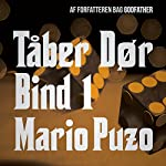 Tåber dør 1 | Mario Puzo