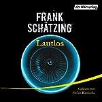 Lautlos | Frank Schätzing
