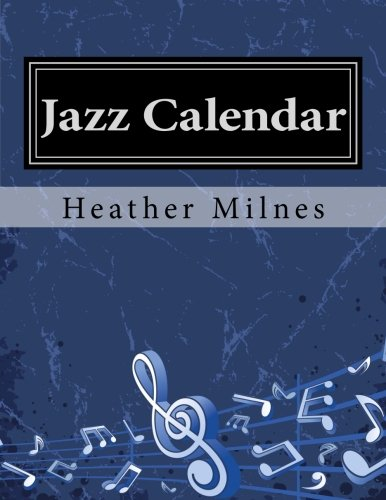 Jazz Calendar: Colourful Piano Music for All Times of the Year!