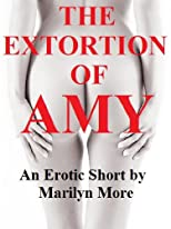 The Extortion of Amy