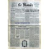 MONDE (LE) [No 6820] du 16/12/1966 - REFERENDUM EN ESPAGNE - LES AMERICAINS ET LE VIETNAM DU NORD - AU CONSEIL...