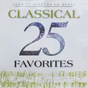 25 Classical Favorites by Vox (Classical)