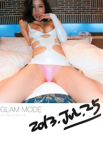 glam mode 西野エリカ デジタルアーク [DVD]