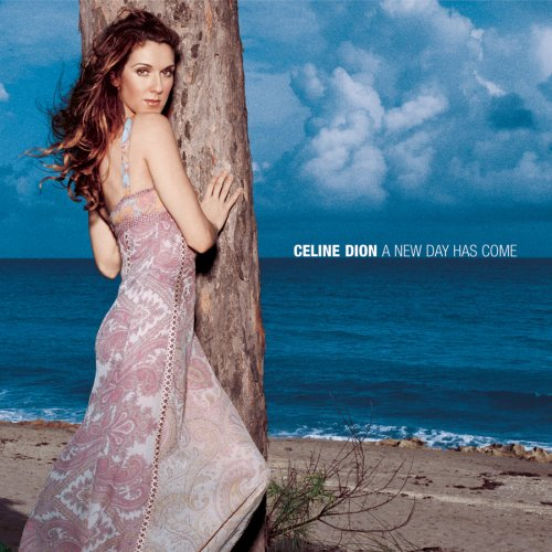 Celine Dion - A New Day Has Come - Zortam Music