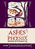 img - for Ashes and the Phoenix: Meditations for the Season of Lent book / textbook / text book