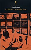 A Girl in a Car with a Man (0571227171) by Evans, Robert