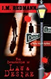 The Intersection of Law and Desire (Micky Knight Mysteries Book 4)