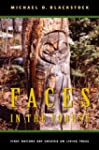 Faces in the Forest: First Nations Ar...
