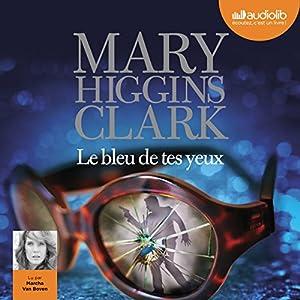Le bleu de tes yeux Audiobook