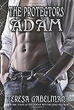 Adam (The Protectors Series) Book #5 (Volume 5)