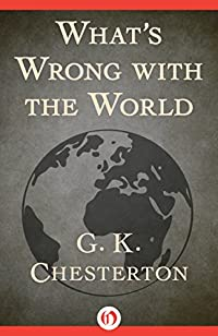 What's Wrong With The World by G. K Chesterton ebook deal