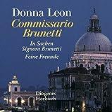 Zwei Fälle für Commissario Brunetti: Feine Freunde / In Sachen Signora Brunetti