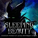 Sleeping Beauty and Other Classic Stories | Jacob Grimm,Wilhelm Grimm,Charles Perrault