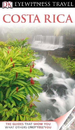 DK Eyewitness Travel Guide: Costa Rica (Thomas Guide Central Valley compare prices)