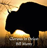 Bill Mumy Glorious in Defeat